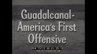 "CRUSADE IN THE PACIFIC TV SHOW EPISODE 7 ""Guadalcanal: America's First Offensive""  73172"
