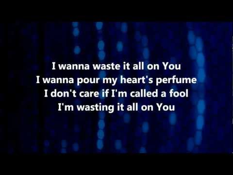 Waste It All - Kim Walker-Smith w/ Lyrics