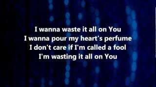 Waste It All - Kim Walker-Smith w/ Lyrics
