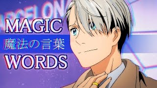 Magic Words • Yuri!!! on ICE MV
