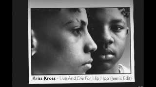 Kris Kross - Live And Die For Hip Hop (Jeen