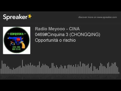 0469#Cinquina 3 (CHONGQING) Opportunità o rischio
