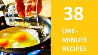 38 delicious one minute recipes