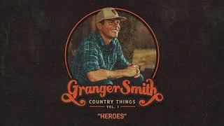 Granger Smith - Heroes (Official Audio) YouTube Videos