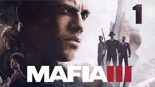 Прохождение Mafia 3 — Часть 1 Это меняет все