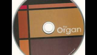The Organ – Grab That Gun (full album) 2004