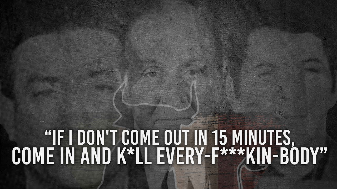 """""""If I Don't Come Out In 15 Minutes, Come In and K*ll Every-f***kin-Body"""" 