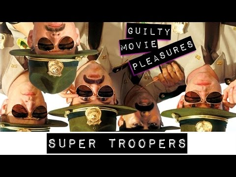 "Super Troopers... is a ""Guilty Movie Pleasure"" w/ Andy Palmer & Paul Soter"