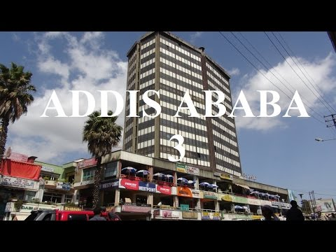 Ethiopia/ Addis Ababa  Part 3/71