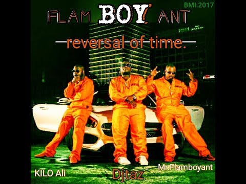 Mr.Flamboyant Featuring The Legend Kilo Ali and Produced By The Legend DJ TAZ Title( FLAM BOY ANT)