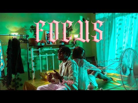 Download Joeboy - Focus (Official Video)