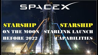 spacex-starship-s-game-changing-starlink-launch-capabilities-starship-on-the-moon-before-2022