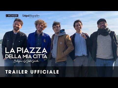 La piazza della mia città - Bologna e Lo Stato Sociale | Trailer ufficiale HD