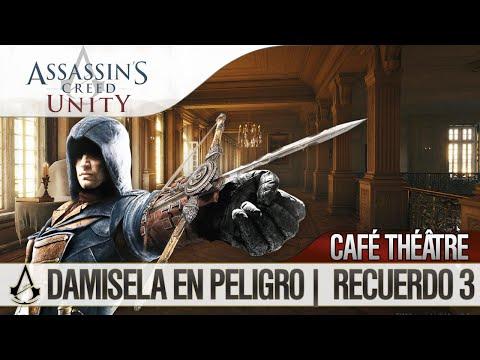 Assassin's Creed Unity | Guía Español Walkthrough | Café Théâtre | Damisela en peligro | Misión 3