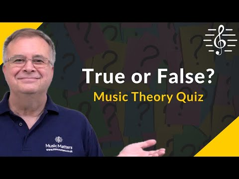 True or False (Exercise 1) – Music Theory Test