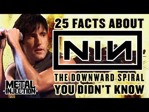 25 Facts About NIN 'The Downward Spiral' You May Not Know | Metal Injection