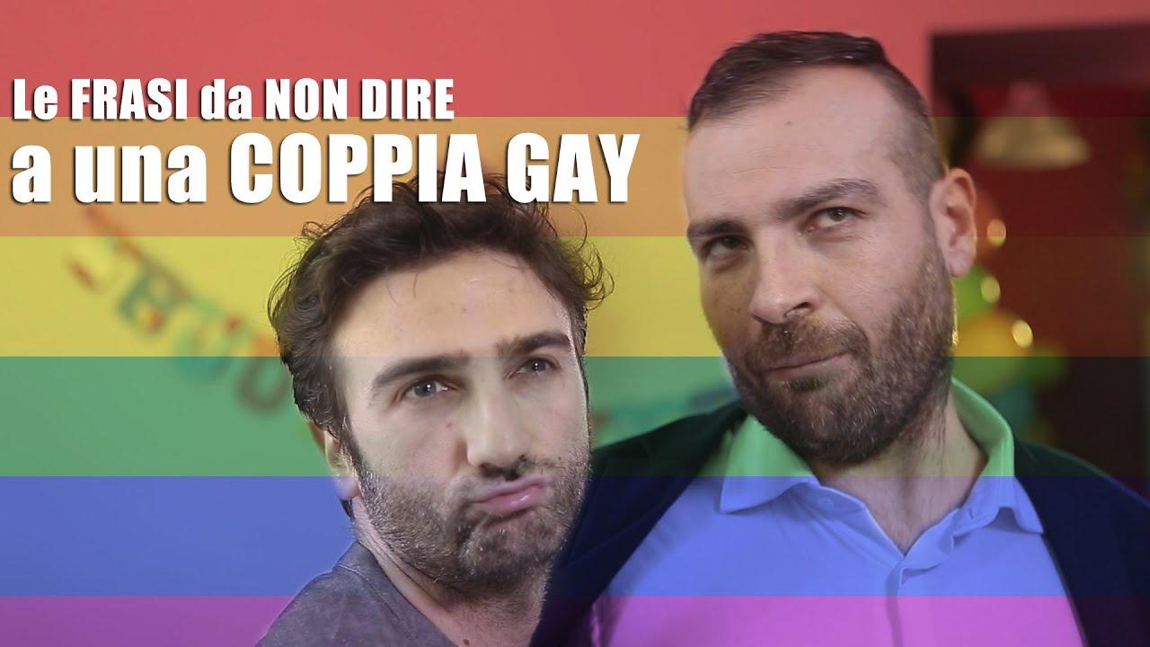 Le FRASI da NON DIRE a una coppia GAY  YouTube