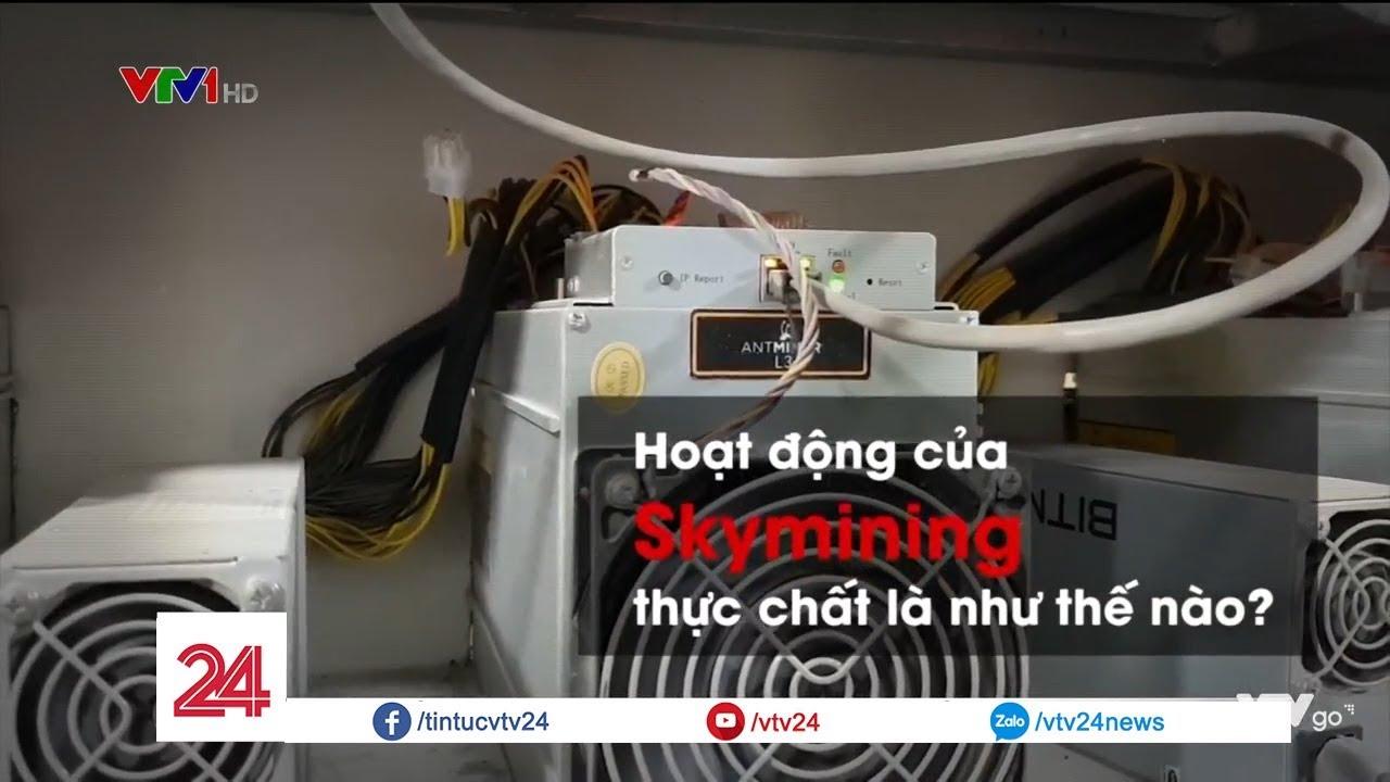 Tiêu điểm: Skymining – Đa cấp biến tướng máy đào tiền kỹ thuật số | VTV24