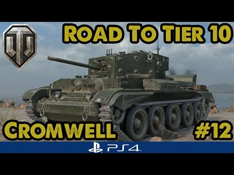 CROMWELL MASTERY! - Road to Tier Ten - British Mediums (WoT PS4) #12