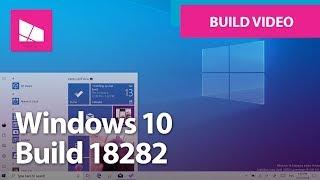 Windows 10 Build 18282 - Light Theme, Fluent Design, Windows Update + MORE