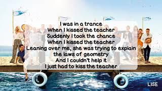 Скачать Mamma Mia Here We Go Again When I Kissed The Teacher With Lyrics