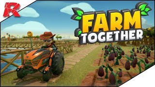 Farm Together ➤ Ki mint vet, úgy arat ...