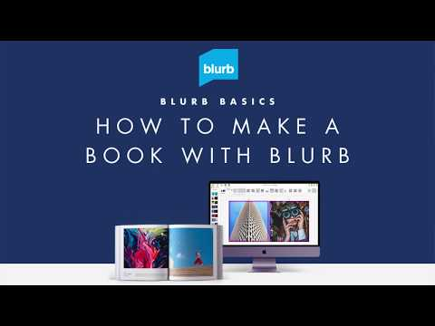 How To Make A Book Using Blurb's Book Making Software & Tools