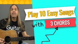 Play 10 Easy Songs With Only 3 Guitar Chords Beginner Guitar Lessons | Steve Stine