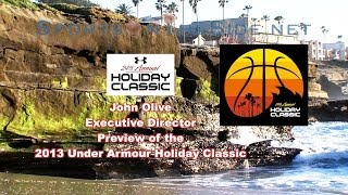 John Olive Previews the 2013 Under Armour Holiday Classic, 12/19/13
