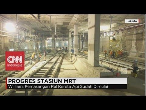 Sudah Sejauh Mana Pembangunan Stasiun MRT Jakarta ?