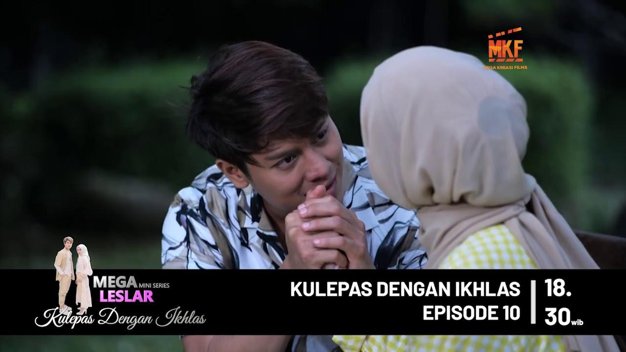 Teaser Episode 10 - Kulepas Dengan Ikhlas