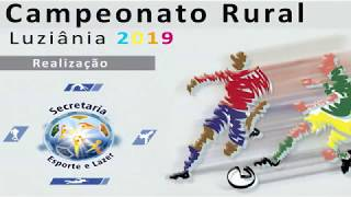Abertura do Campeonato Rural de Luziânia 2019
