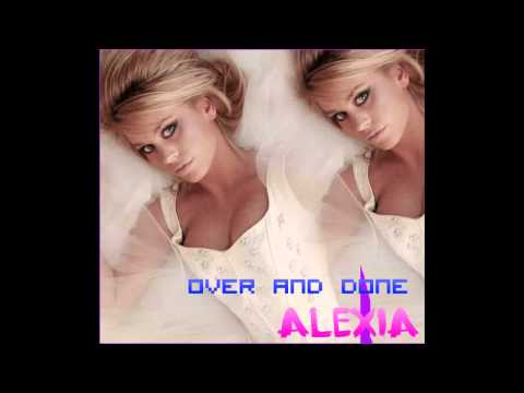 AleXia Moore - Over And Done