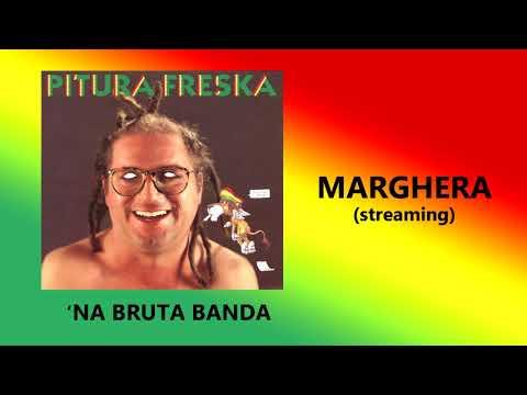 Marghera - Pitura Freska (streaming)