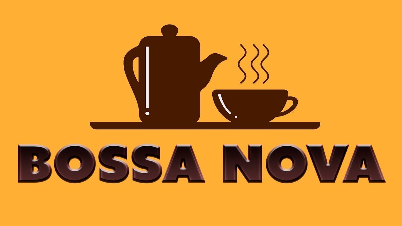 Coffee Bossa Nova - Relaxing Bossa Nova For Study and Work : Chill Out Music