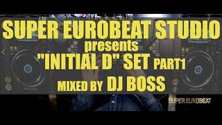 【EUROBEAT DJ MIX】 INITIAL D SET Part-1 by DJ BOSS
