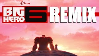 Baymaximum (Big Hero 6 Remix)