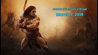 Conan Exiles dev stream - Newest patches and Steam Free Weekend