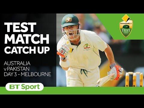 Australia vs Pakistan  Second Test Day Three Highlights   Test Match Catch Up New Flash Game