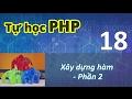 Tự học PHP - 18 Xây dựng hàm - Phần 2