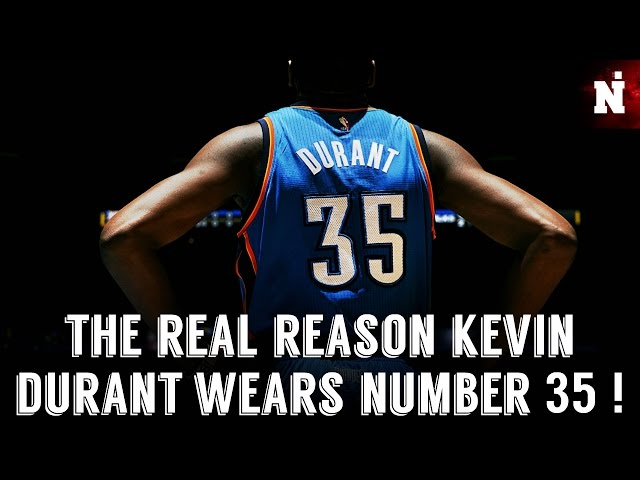 The Real Story Behind Why Kevin Durant Wears Number 35!