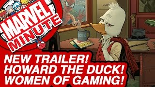 New Trailer! Howard the Duck! Women of Gaming!