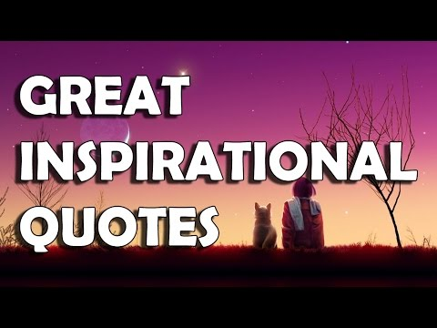 top 50 inspirational quotes about life 2016 from youtube
