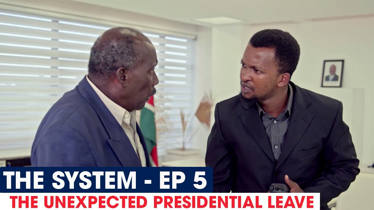 THE SYSTEM  - THE UNEXPECTED PRESIDENTIAL LEAVE  - EP 5 - FULL EPISODE #THESYSTEM