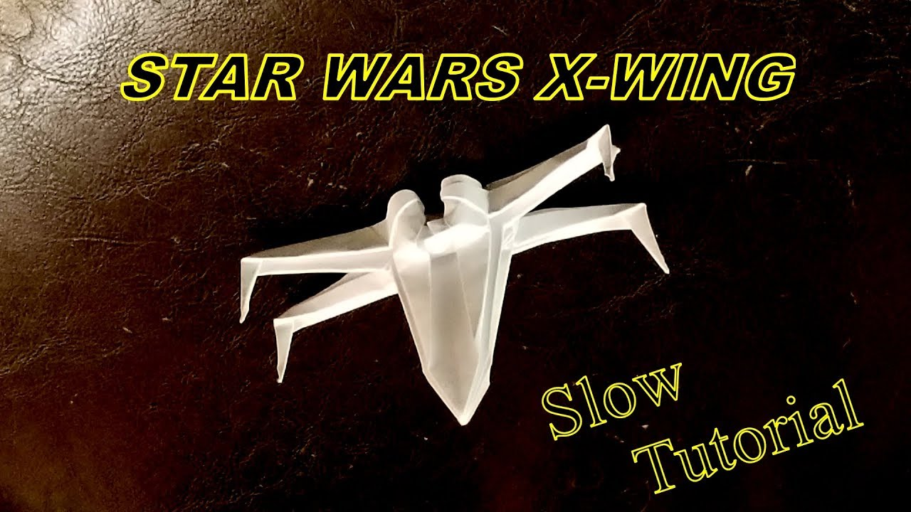 Origami Tutorial - How to Make an Easy Origami X-Wing - YouTube | 720x1280