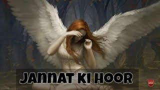 Jibreel A.S Ne Jab Jannat Ki Hoor Ko Dekha By Moulana Tariq Jameel