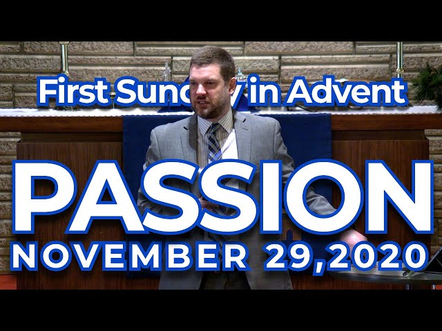 First Sunday in Advent: Passion