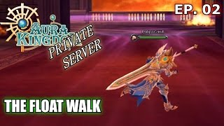 Aura Kingdom Private Server (.to) Gameplay - THE FLOAT WALK