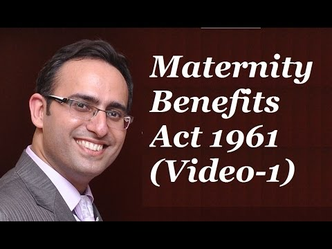 Introduction to Maternity Benefits Act 1961 [Video-1] - Introduction of Maternity Benefits Act 1961