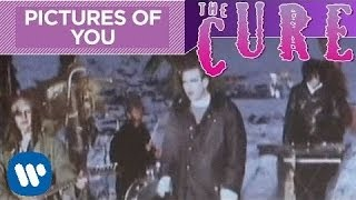 The Cure - Pictures Of You (Official Music Video)